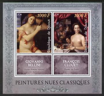 Djibouti 2014 Classical Nude Painters - Bellini & Clouet perf sheetlet containing two values plus two labels unmounted mint