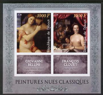 Djibouti 2014 Classical Nude Painters - Bellini & Clouet imperf sheetlet containing two values plus two labels unmounted mint