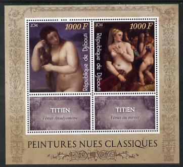 Djibouti 2014 Classical Nude Painters - Titien perf sheetlet containing two values plus two labels unmounted mint