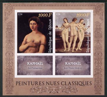 Djibouti 2014 Classical Nude Painters - Raphael imperf sheetlet containing two values plus two labels unmounted mint