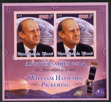 Djibouti 2014 Anniversaries - William Hayward Pickering imperf sheetlet containing two values unmounted mint
