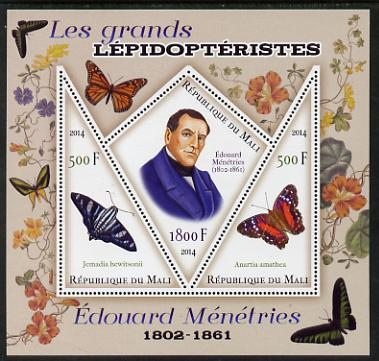 Mali 2014 Famous Lepidopterists & Butterflies - Edouard Menetries perf sheetlet containing one diamond shaped & two triangular values unmounted mint