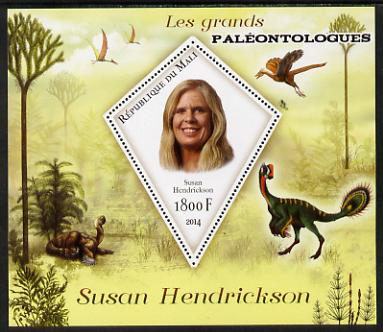 Mali 2014 Famous Paleontologists & Dinosaurs - Susan Hendrickson perf s/sheet containing one diamond shaped value unmounted mint
