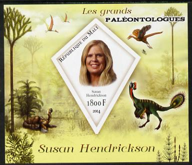 Mali 2014 Famous Paleontologists & Dinosaurs - Susan Hendrickson imperf s/sheet containing one diamond shaped value unmounted mint, stamps on personalities, stamps on dinosaurs