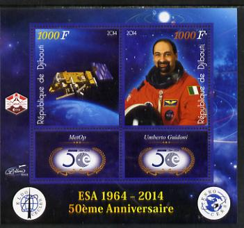 Djibouti 2014 50th Anniversary of European Space Agency - MetOp & Umberto Guidoni perf sheetlet containing 2 values plus 2 label unmounted mint