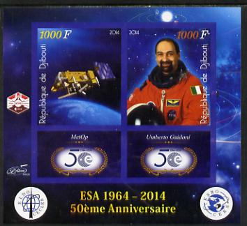 Djibouti 2014 50th Anniversary of European Space Agency - MetOp & Umberto Guidoni imperf sheetlet containing 2 values plus 2 label unmounted mint