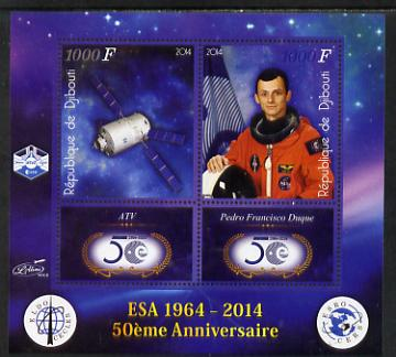 Djibouti 2014 50th Anniversary of European Space Agency - ATV & Pedro Francisco Duque perf sheetlet containing 2 values plus 2 label unmounted mint