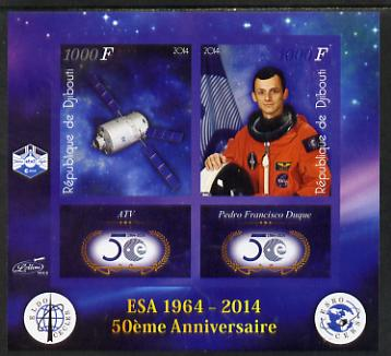 Djibouti 2014 50th Anniversary of European Space Agency - ATV & Pedro Francisco Duque imperf sheetlet containing 2 values plus 2 label unmounted mint