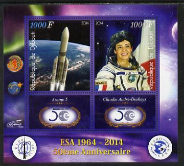 Djibouti 2014 50th Anniversary of European Space Agency - Ariane 5 & Claudie Andre-Deshays perf sheetlet containing 2 values plus 2 label unmounted mint