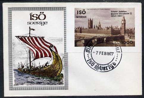 Iso - Sweden 1977 Silver Jubilee imperf souvenir Sheet (Houses of Parliament) on special cover with first day cancels, stamps on royalty, stamps on silver jubilee, stamps on castles, stamps on militaria