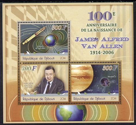 Djibouti 2014 Birth Centenary of James Van Allen perf sheetlet containing 3 values unmounted mint