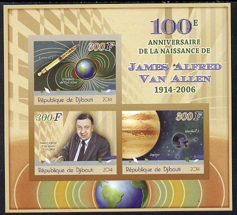 Djibouti 2014 Birth Centenary of James Van Allen imperf sheetlet containing 3 values unmounted mint
