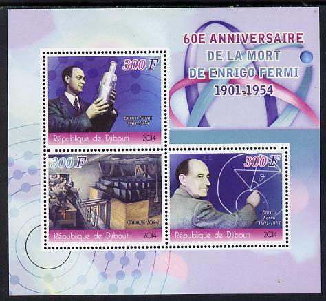 Djibouti 2014 60th Death Anniversary of Enrico Fermi perf sheetlet containing 3 values unmounted mint
