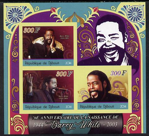 Djibouti 2014 70th Birth Anniversary of Barry White imperf sheetlet containing 3 values unmounted mint