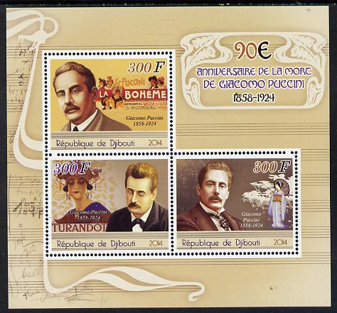 Djibouti 2014 90th Death Anniversary of Giacomo Puccini perf sheetlet containing 3 values unmounted mint