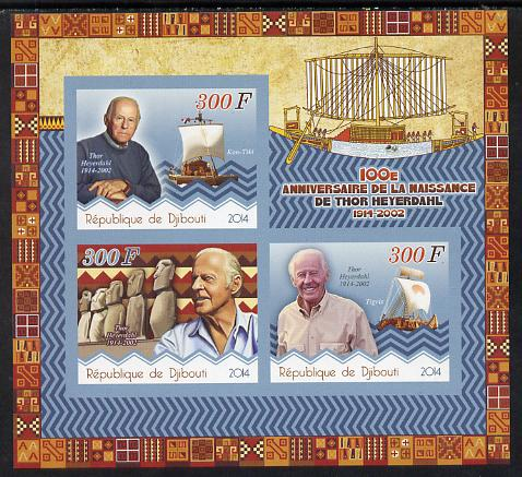 Djibouti 2014 Birth Centenary of Thor Heyerdahl imperf sheetlet containing 3 values unmounted mint