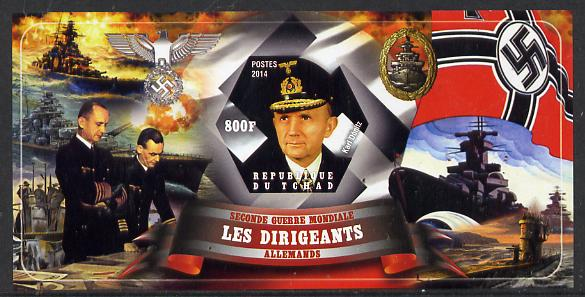Chad 2014 Leaders in WW2 - Germany - Karl Donitz imperf s/sheet containing one hexagonal shaped value unmounted mint