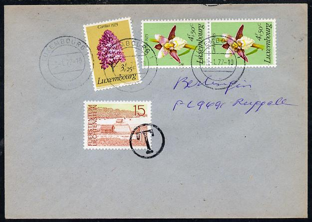 Luxembourg 1977 cover bearing 1975 Welfare Fund 3f Orchid & 2 x 4f Helleborine with Liechtenstein 15r used as postage due and cancelled 'T' in circle