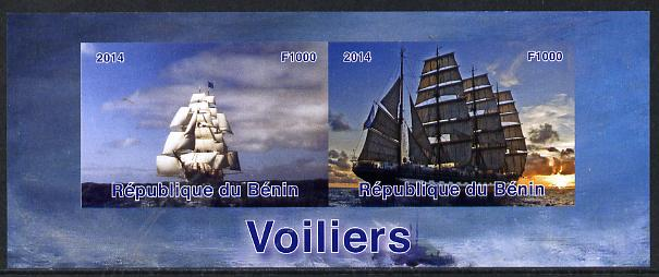 Benin 2014 Sailing Ships imperf sheetlet containing 2 values unmounted mint. Note this item is privately produced and is offered purely on its thematic appeal