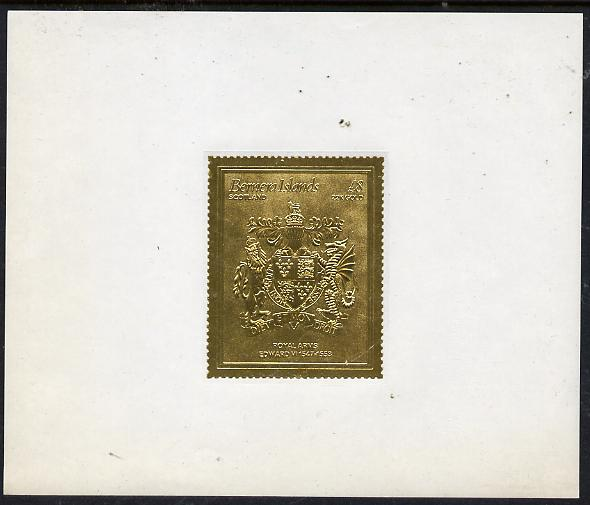 Bernera 1982 Royal Arms \A38 Edward VI embossed in 22k gold foil self-adhesive proof unmounted mint