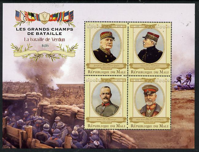 Mali 2015 Great Military Leaders - Battle of Verdun 1916 perf sheetlet containing set of 4 unmounted mint