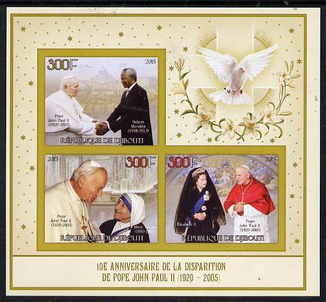 Djibouti 2015 10th Death Anniversay of Pope John Paul II imperf sheetlet containing set of 3 unmounted mint