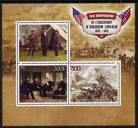 Djibouti 2015 150th Anniversay Assassination of Abraham Lincoln perf sheetlet containing set of 3 unmounted mint
