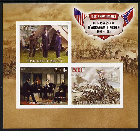 Djibouti 2015 150th Anniversay Assassination of Abraham Lincoln imperf sheetlet containing set of 3 unmounted mint