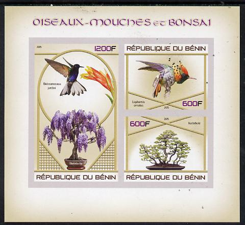 Benin 2015 Hummingbirds & Bonsai imperf sheet containing 3 values unmounted mint