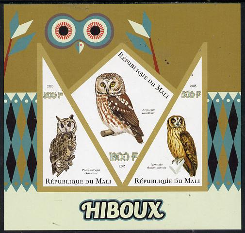 Mali 2015 Owls imperf sheetlet containing one diamond shaped & two triangular values unmounted mint