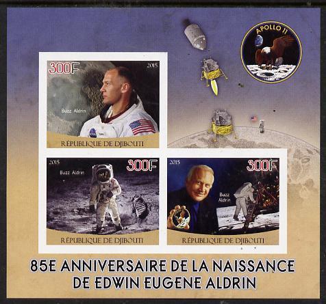 Djibouti 2015 85th Birth Anniversary of Edwin Aldrin imperf sheet containing 3 values unmounted mint