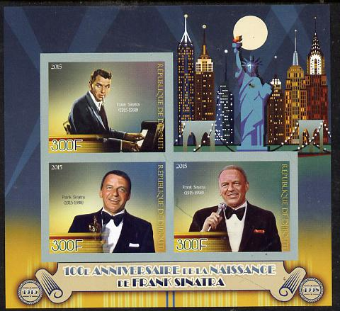 Djibouti 2015 Birth Centenary of Frank Sinatra imperf sheet containing 3 values unmounted mint