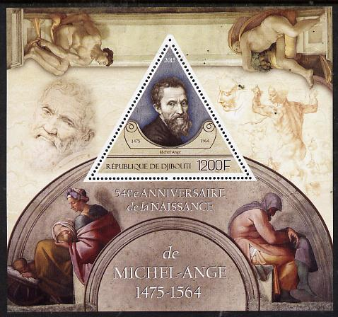 Djibouti 2015 540th Birth Anniversary of Michelangelo perf deluxe sheet containing one triangular value unmounted mint