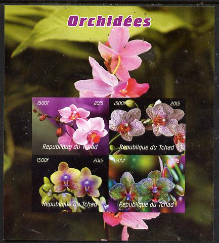 Chad 2015  Orchids imperf sheetlet containing 4 values unmounted mint. Note this item is privately produced and is offered purely on its thematic appeal. . , stamps on flowers, stamps on orchids