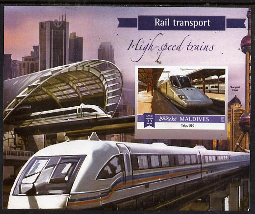 Maldive Islands 2015 High Speed Trains #1 imperf deluxe sheet unmounted mint. Note this item is privately produced and is offered purely on its thematic appeal