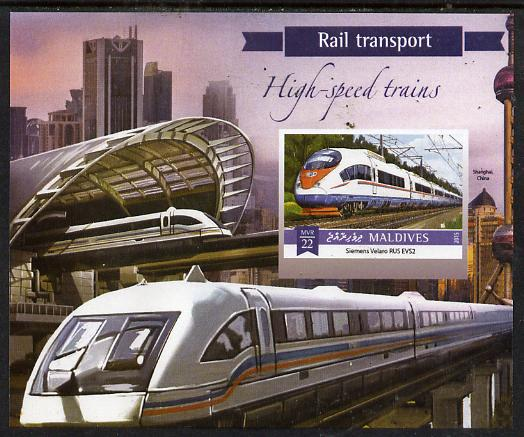Maldive Islands 2015 High Speed Trains #3 imperf deluxe sheet unmounted mint. Note this item is privately produced and is offered purely on its thematic appeal