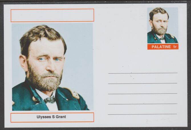 Palatine (Fantasy) Personalities - Ulysses S Grant (18th USA President) postal stationery card unused and fine, stamps on personalities, stamps on constitutions, stamps on usa presidents, stamps on americana, stamps on grant