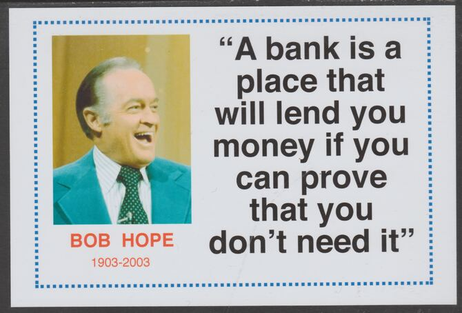 Famous Quotations - Bob Hope on 6x4 in (150 x 100 mm) glossy card, unused and fine