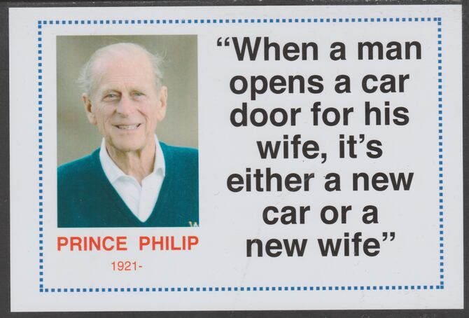 Famous Quotations - Prince Philip on 6x4 in (150 x 100 mm) glossy card, unused and fine