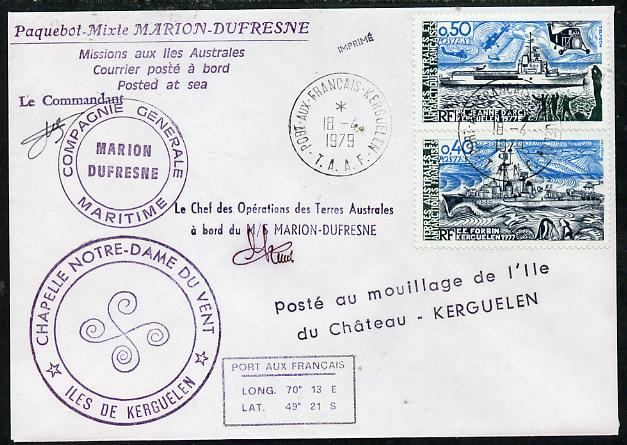 French Southern & Antarctic Territories 1979 cover bearing 1979 Ships stamps (SG 133-4) with Port Aux Francais cancel, various cachets incl Posted at Sea, Compagnie Generale Maritime & Marion Dufresne and signed