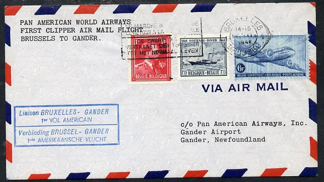 Belgium 1946 Pan American Airways First Clipper Air Mail Flight cover to Newfoundland with special Brussels to Gander Cachet and bearing Paddle Steamer & Air stamps (SG 1...