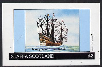 Staffa 1981 Sailing Ships (Henry Grace � Dieu) imperf deluxe sheet (�2 value) unmounted mint