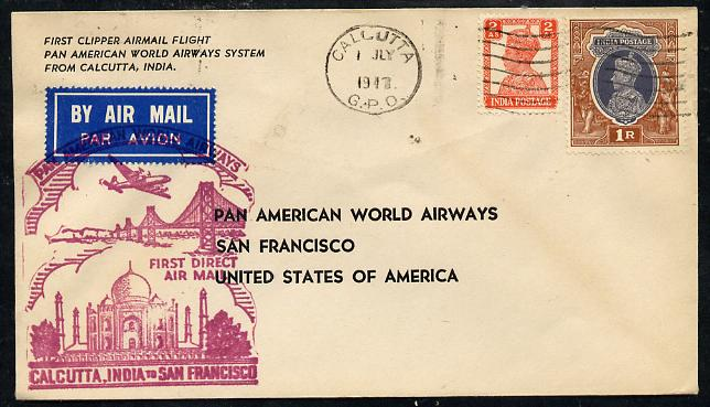 India 1947 Pan American Airways First Clipper Air Mail Flight cover to USA with special 'Calcutta to San Francisco' Illustrated Cachet (Golden Gate Bridge & Taj Mahal) in red bearing KG6 2as & 1r