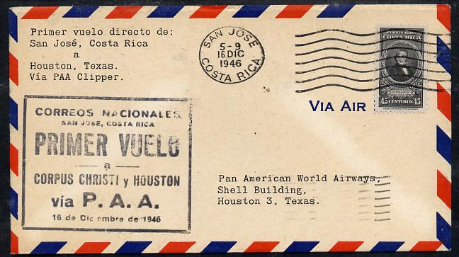 Costa Rica 1946 Pan American Airways First Clipper Air Mail Flight cover to Houston with special Cachet