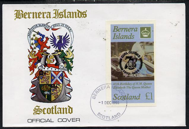 Bernera 1985 Life & Times of HM Queen Mother imperf souvenir sheet (\A31 value) with Girl Guide 75th Anniversary opt in black, on cover with first day cancel