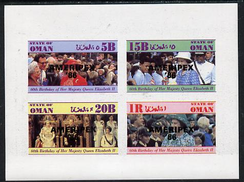 Oman 1986 Queen's 60th Birthday imperf set of 4 with AMERIPEX opt in black (1R value shows Cub-Scouts in crowd) unmounted mint