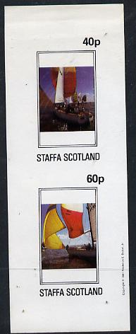 Staffa 1981 Yachts imperf  set of 2 values (40p & 60p) unmounted mint