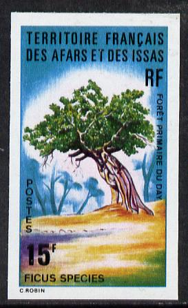 French Afars & Issas 1974 Forest Plants (15f Fiscus Tree) imperf from limited printing unmounted mint, as SG 622*