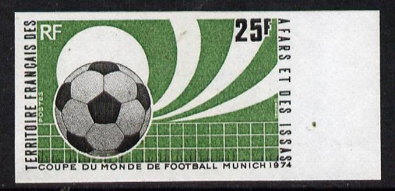 French Afars & Issas 1974 Football World Cup Championship 25f imperf from limited printing unmounted mint, as SG 614*