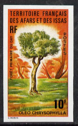 French Afars & Issas 1974 Forest Plants (10f Oleo Tree) imperf from limited printing unmounted mint, as SG 621*